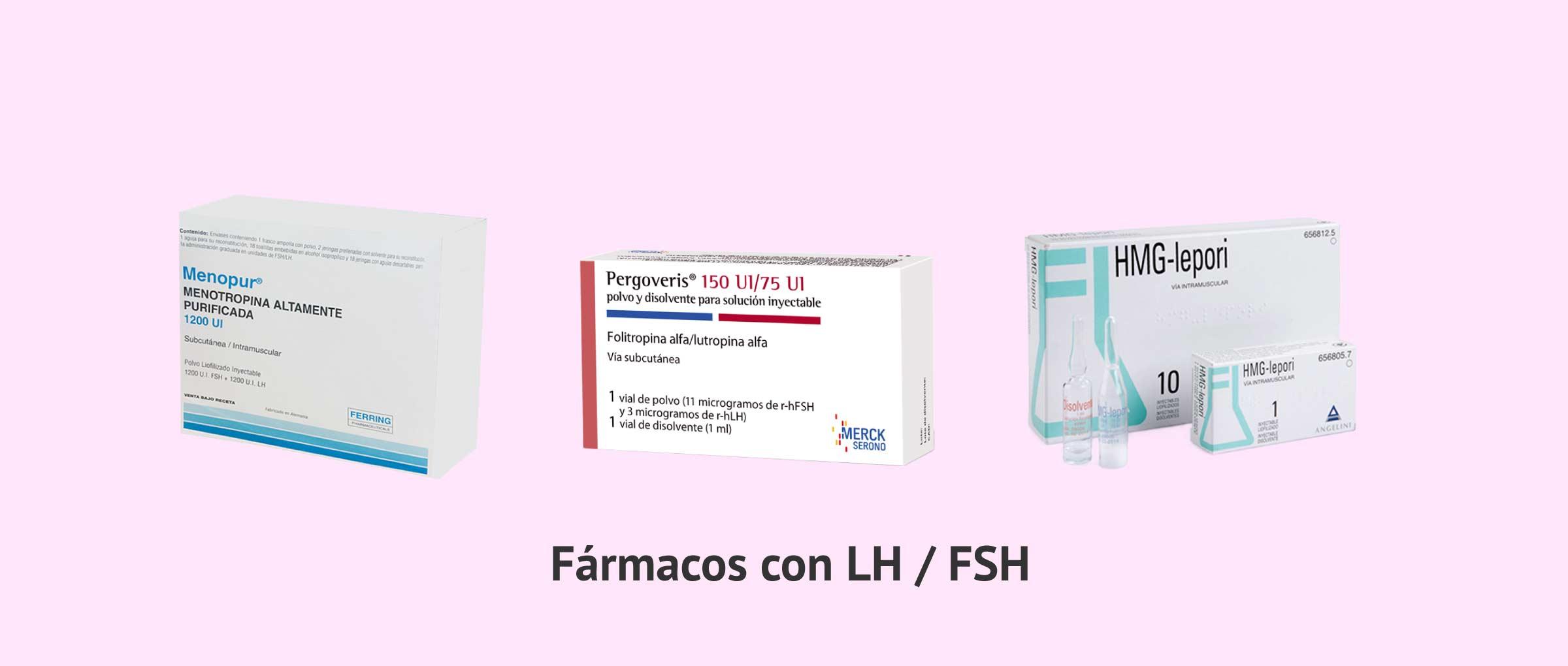 Fármacos que contienen hormona LH y FSH